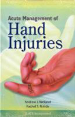 Acute Management of Hand Injuries 9781556428531