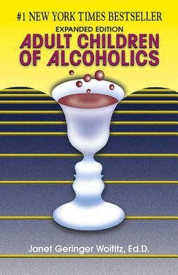 Adult Children of Alcoholics: Expanded Edition 9781558741126