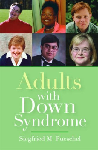 Adults with Down Syndrome 9781557668110
