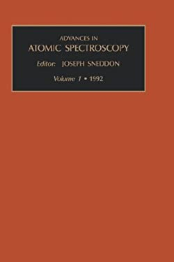 Advances in Atomic Spectroscopy, Volume 1 9781559381574