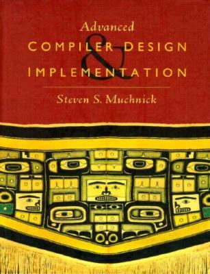 Advanced Compiler Design and Implementation 9781558603202