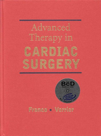 Advanced Therapy in Cardiac Surgery [With CDROM] 9781550090529