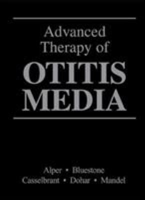 Advanced Therapy of Otitis Media [With CDROM] 9781550092011