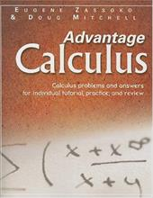 Advantage Calculus: Calculus Problems and Answers for Individual Tutorial, Practice, and Review