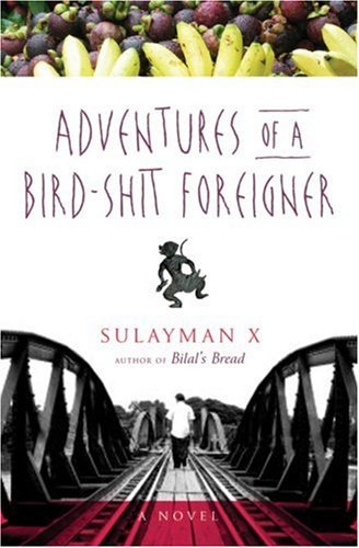 Adventures of a Bird-Shit Foreigner 9781555839826