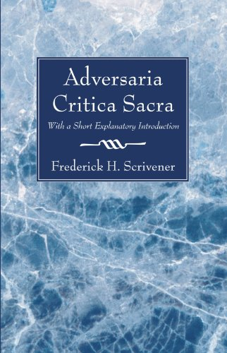 Adversaria Critica Sacra: With a Short Explanatory Introduction