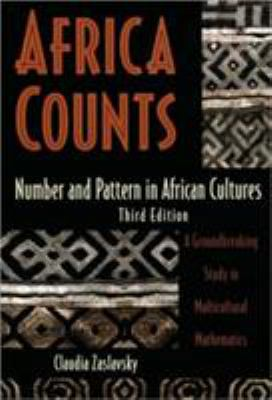 Africa Counts: Number and Pattern in African Cultures 9781556523502