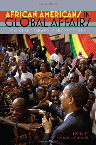 African Americans in Global Affairs: Contemporary Perspectives 9781555537227