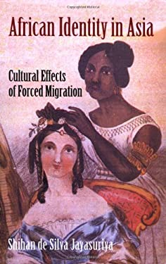 African Identity in Asia: Cultural Effects of Forced Migration 9781558764729