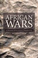 African Wars: A Defense Intelligence Perspective 9781552382738