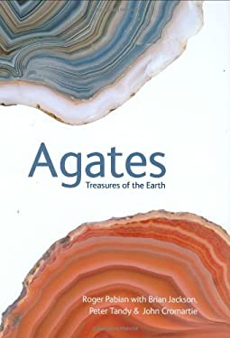 Agates: Treasures of the Earth 9781554070985