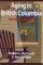 Aging in British Columbia: Burden or Benefit? 9781550591392