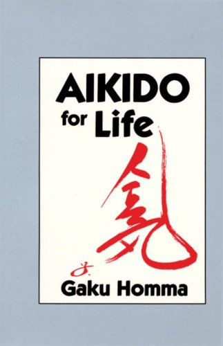 Aikido for Life 9781556430787