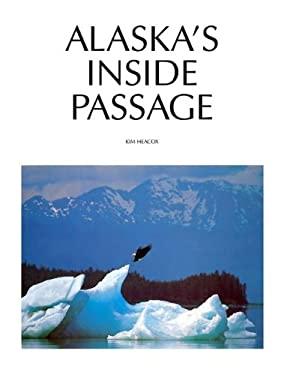 Alaska's Inside Passage 9781558683075