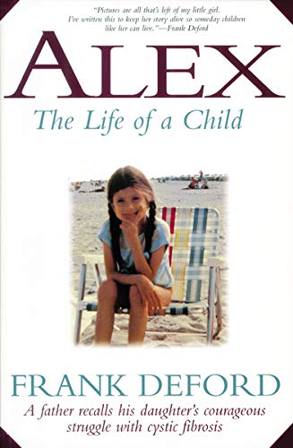 Alex: The Life of a Child 9781558535527