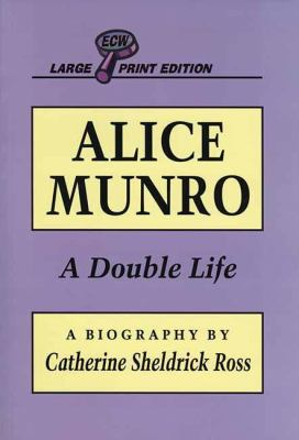 Alice Munro: A Double Life 9781550222364