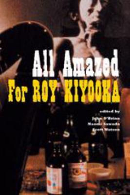 All Amazed: For Roy Kiyooka 9781551521176