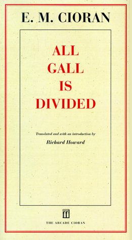 All Gall Is Divided: Aphorisms 9781559704717