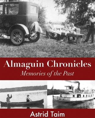 Almaguin Chronicles: Memories of the Past 9781550027600