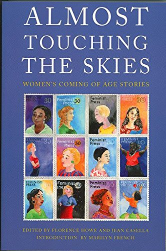 Almost Touching the Skies: Women's Coming of Age Stories 9781558612341