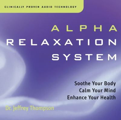 Alpha Relaxation System 9781559617567