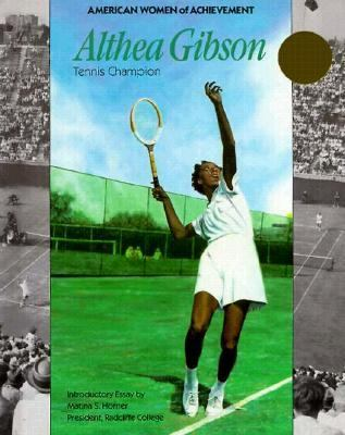 Althea Gibson : Tennis Champion