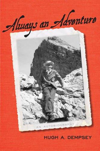 Always an Adventure: An Autobiography 9781552385227