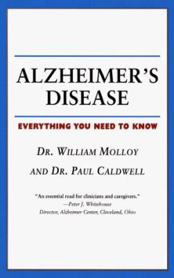 Alzheimer's Disease: Everything You Need to Know 9781552092415