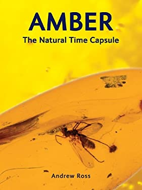 Amber: The Natural Time Capsule 9781554076093