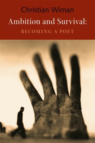 Ambition and Survival: Becoming a Poet 9781556592607