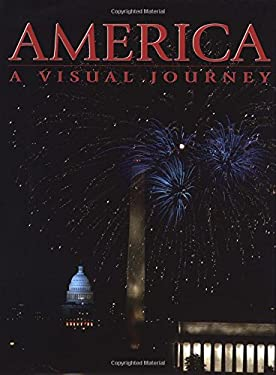 America: A Visual Journey 9781552853450