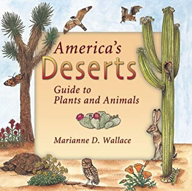 America's Deserts: Guide to Plants and Animals 9781555912680