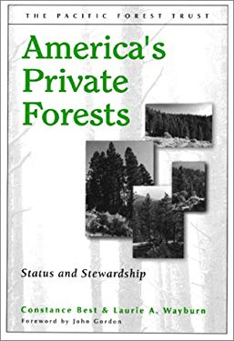 America's Private Forests: Status and Stewardship 9781559639002