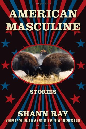 American Masculine: Stories 9781555975883