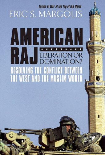 American Raj: Liberation or Domination? 9781554700875