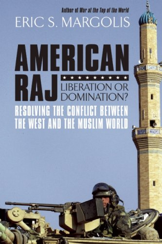 American Raj: America & the Muslim World 9781554702213