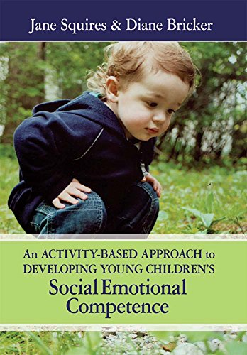 An Activity-Based Approach to Developing Young Children's Social and Emotional Competence [With CD-ROM] 9781557667373