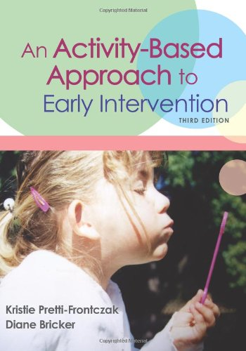 An Activity-Based Approach to Early Intervention 9781557667366