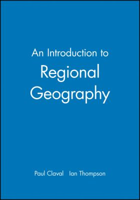An Introduction to Regional Geography 9781557867322