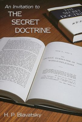 An Invitation to the Secret Doctrine 9781557000095