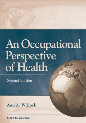 An Occupational Perspective of Health: 9781556427541