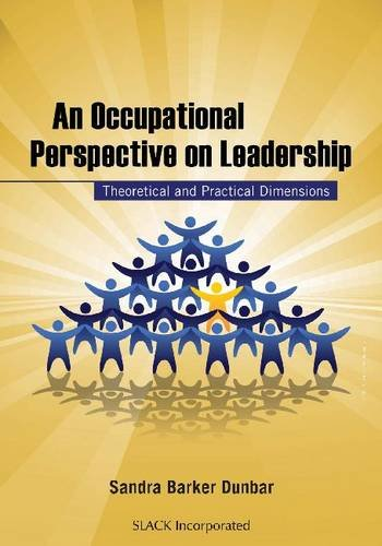 An Occupational Perspective on Leadership: Theoretical and Practical Dimensions 9781556428739