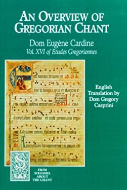 An Overview of Gregorian Chant 9781557250551
