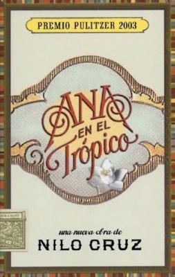 Ana en el Trspico: Una Nueva Obra Teatral de Nilo Cruz 9781559362450