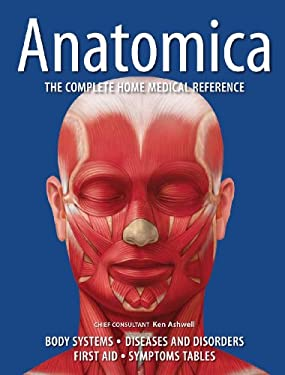 Anatomica: The Complete Home Medical Reference 9781554076420