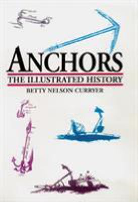 Anchors: The Illustrated History 9781557500410
