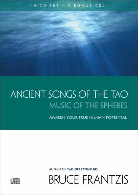 Ancient Songs of the Tao: Music of the Spheres 9781556437885