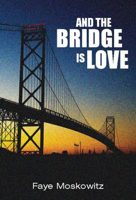 And the Bridge Is Love 9781558617704