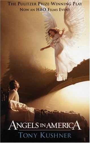 Angels in America: A Gay Fantasia on National Themes: Part One: Millennium Approaches Part Two: Perestroika 9781559362313