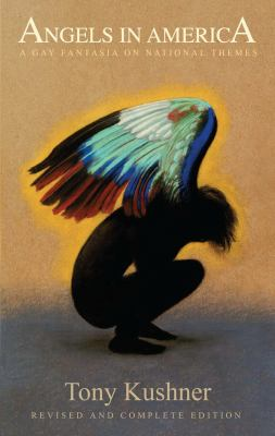 Angels in America: A Gay Fantasia on National Themes (20th Anniversary Edition) 9781559363846